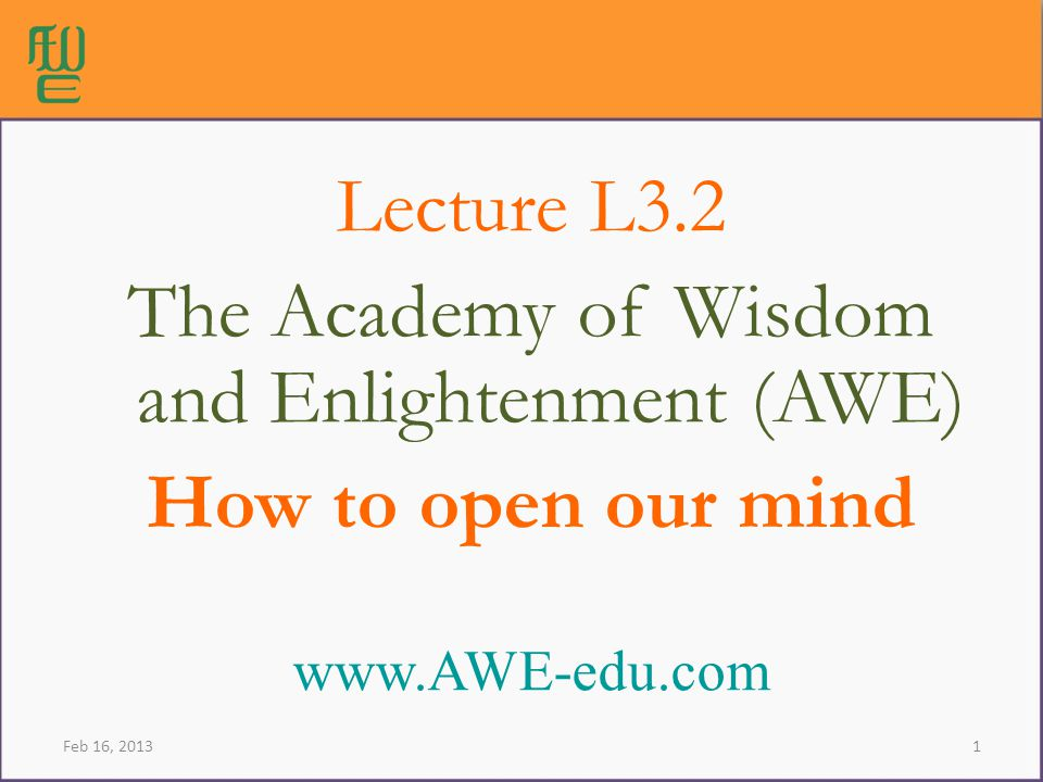 The Academy of Wisdom and Enlightenment (AWE)