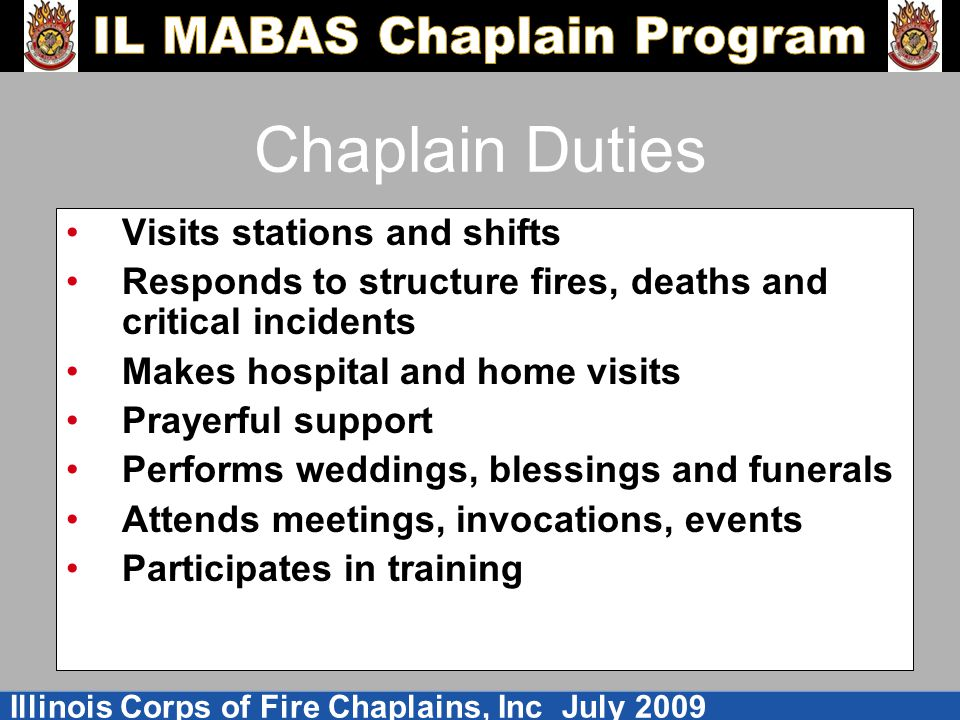 Chaplain Duties Visits stations and shifts
