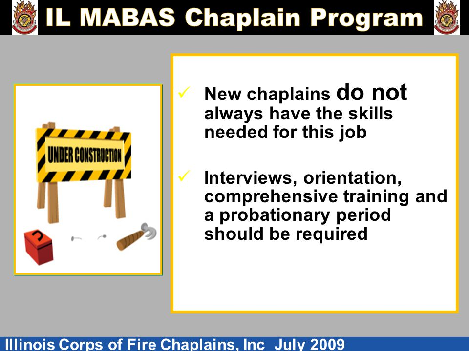 New chaplains do not always have the skills needed for this job