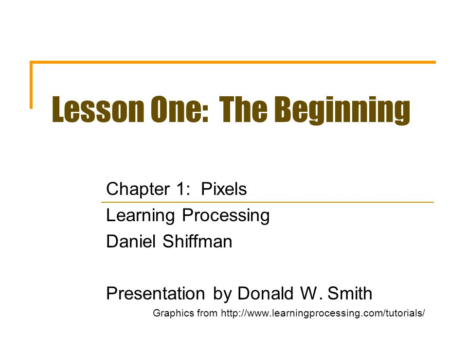 Lesson One: The Beginning