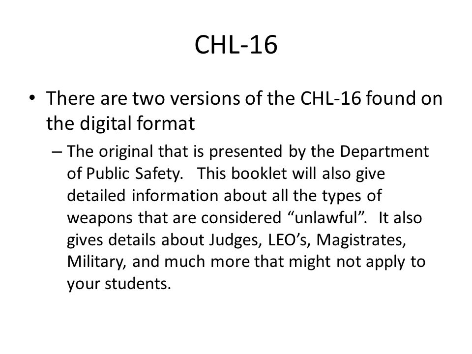 CHL-16 There are two versions of the CHL-16 found on the digital format.