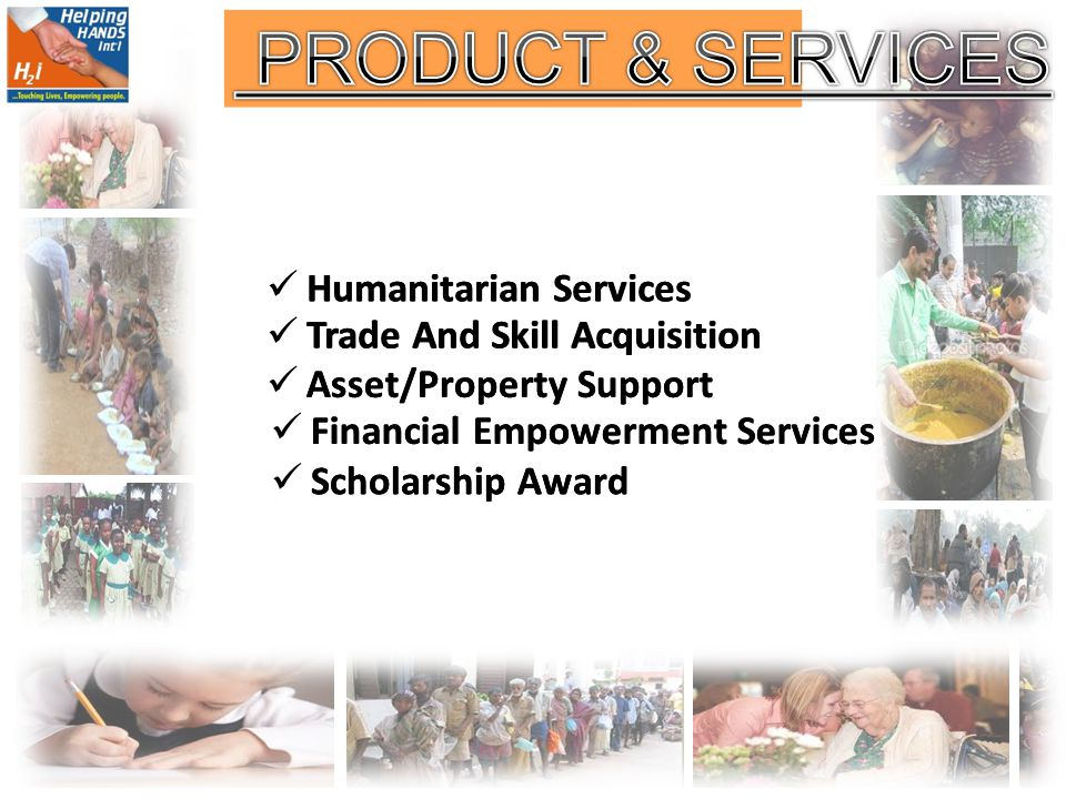 PRODUCT & SERVICES Humanitarian Services Humanitarian Services
