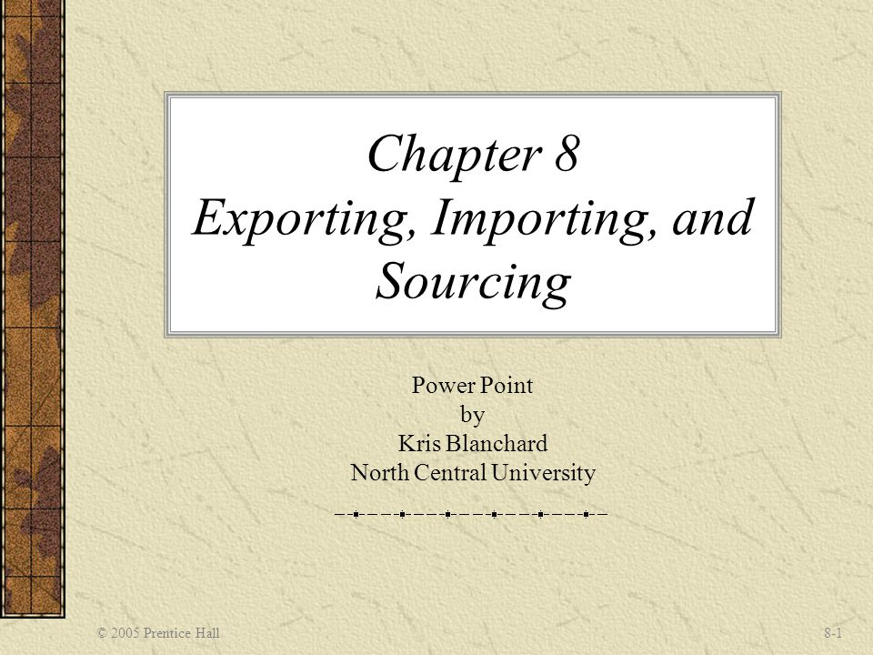 Chapter 8 Exporting, Importing, and Sourcing