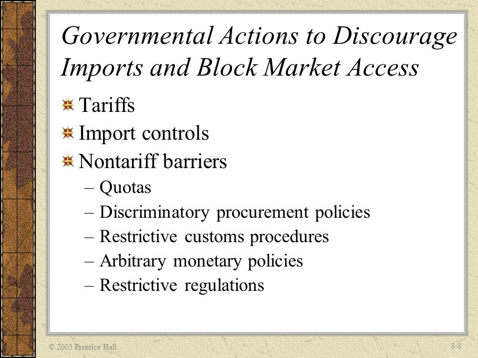 Governmental Actions to Discourage Imports and Block Market Access