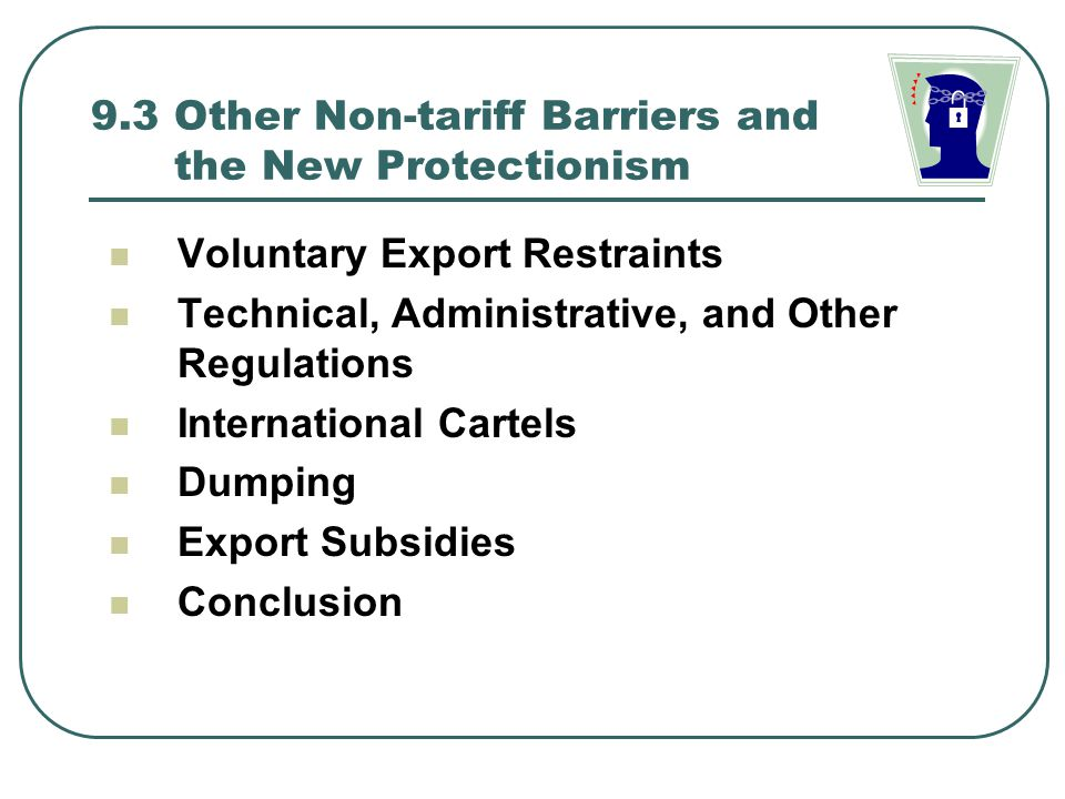 9.3 Other Non-tariff Barriers and the New Protectionism