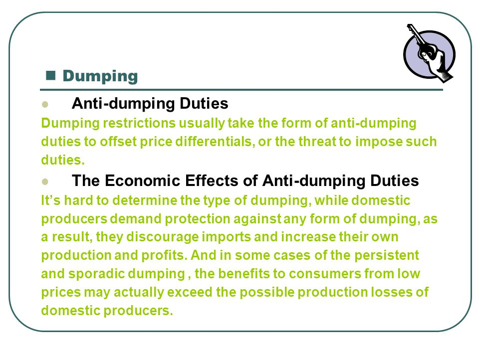 The Economic Effects of Anti-dumping Duties