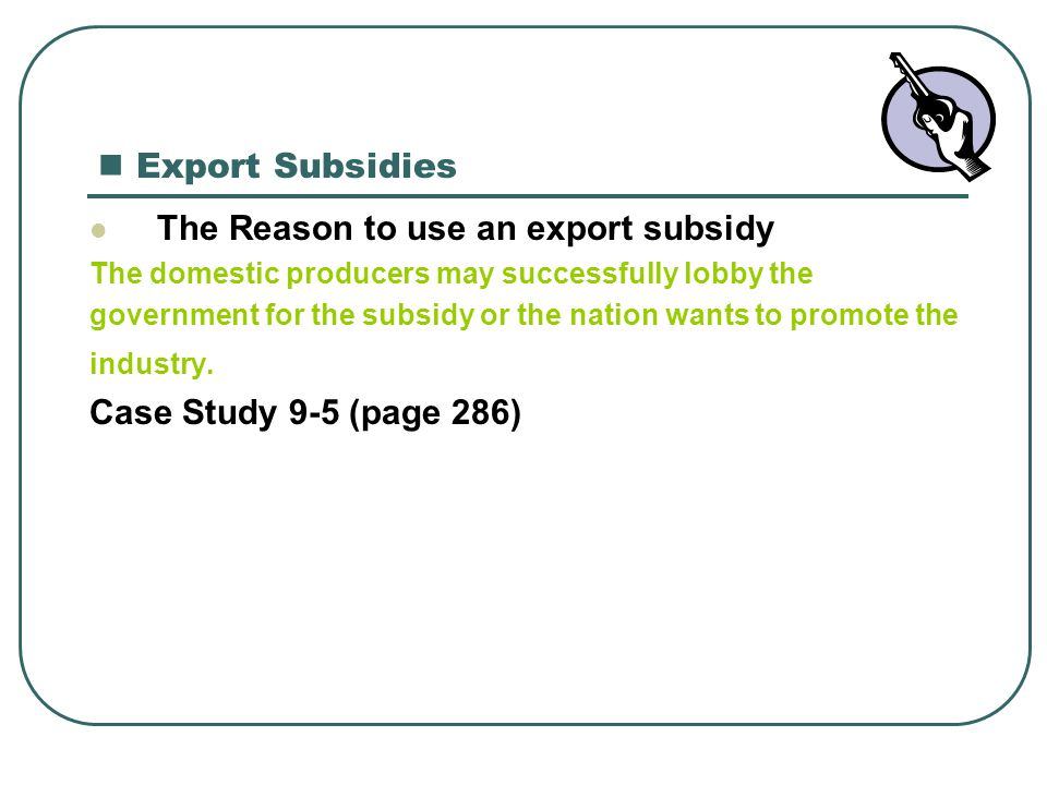 The Reason to use an export subsidy