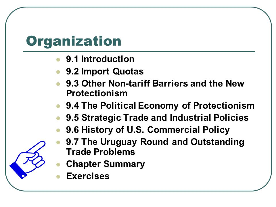 Organization 9.1 Introduction 9.2 Import Quotas