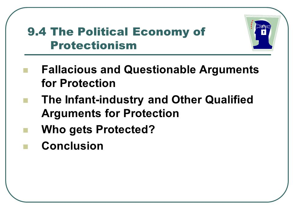 9.4 The Political Economy of Protectionism