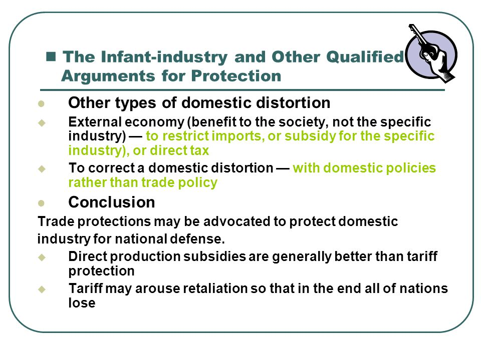 The Infant-industry and Other Qualified Arguments for Protection