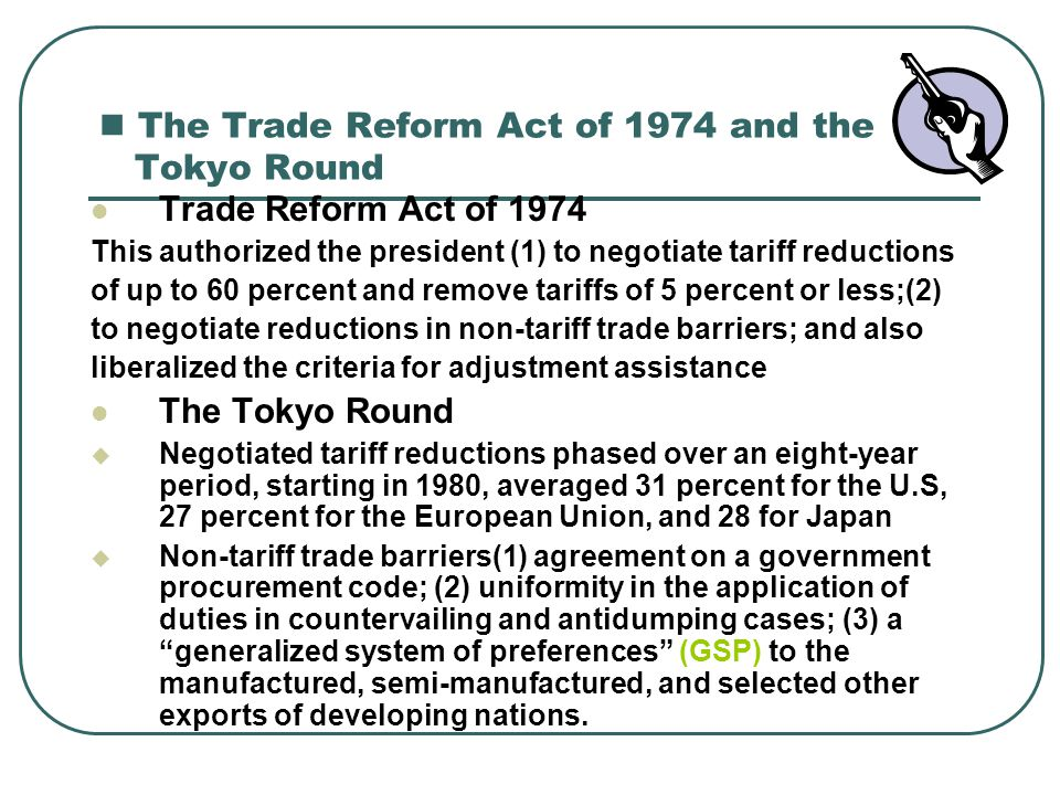 The Trade Reform Act of 1974 and the Tokyo Round