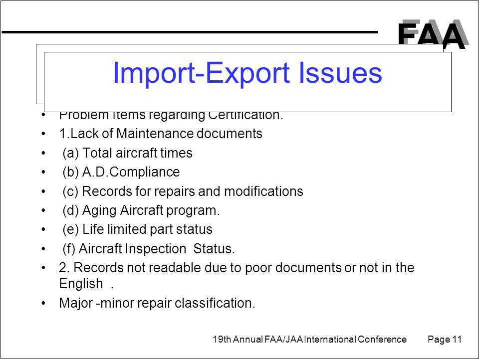 Import-Export Issues Problem Items regarding Certification.