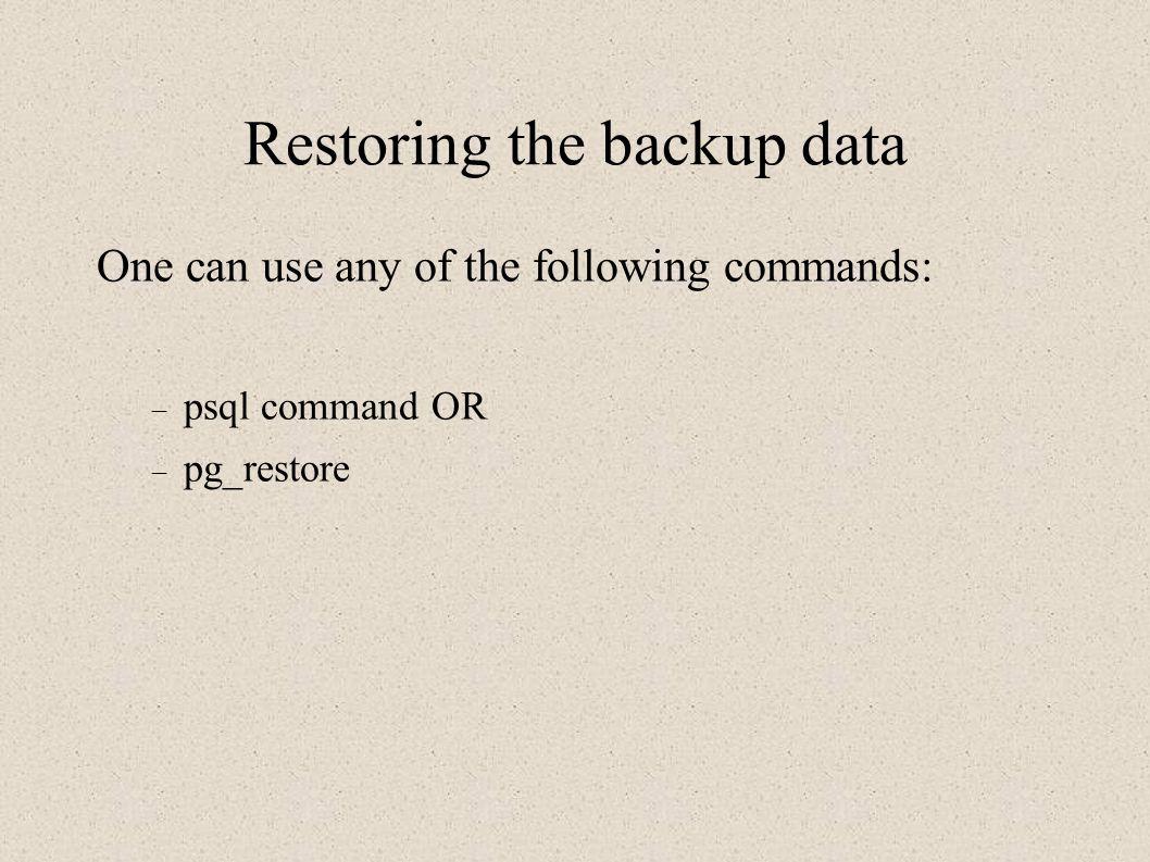 Restoring the backup data