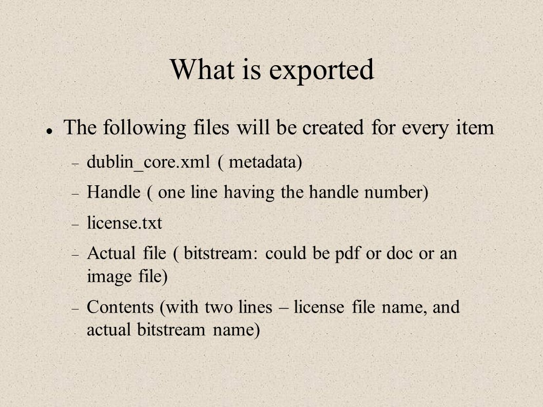 What is exported The following files will be created for every item