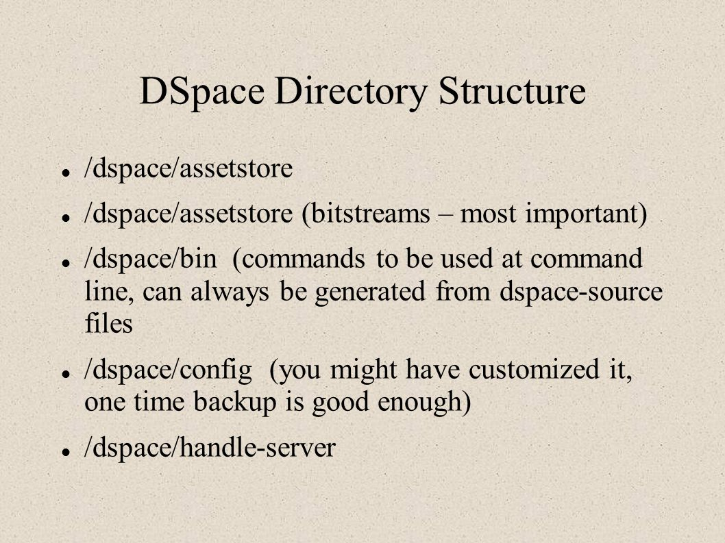 DSpace Directory Structure