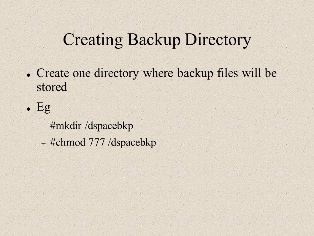 Creating Backup Directory