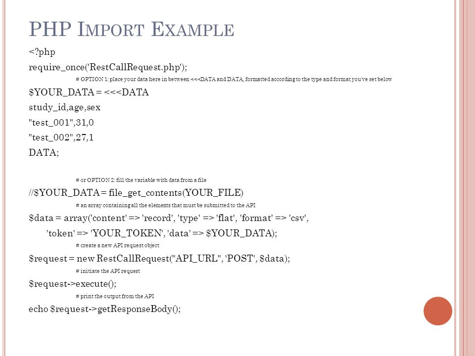 PHP Import Example < php require_once( RestCallRequest.php );