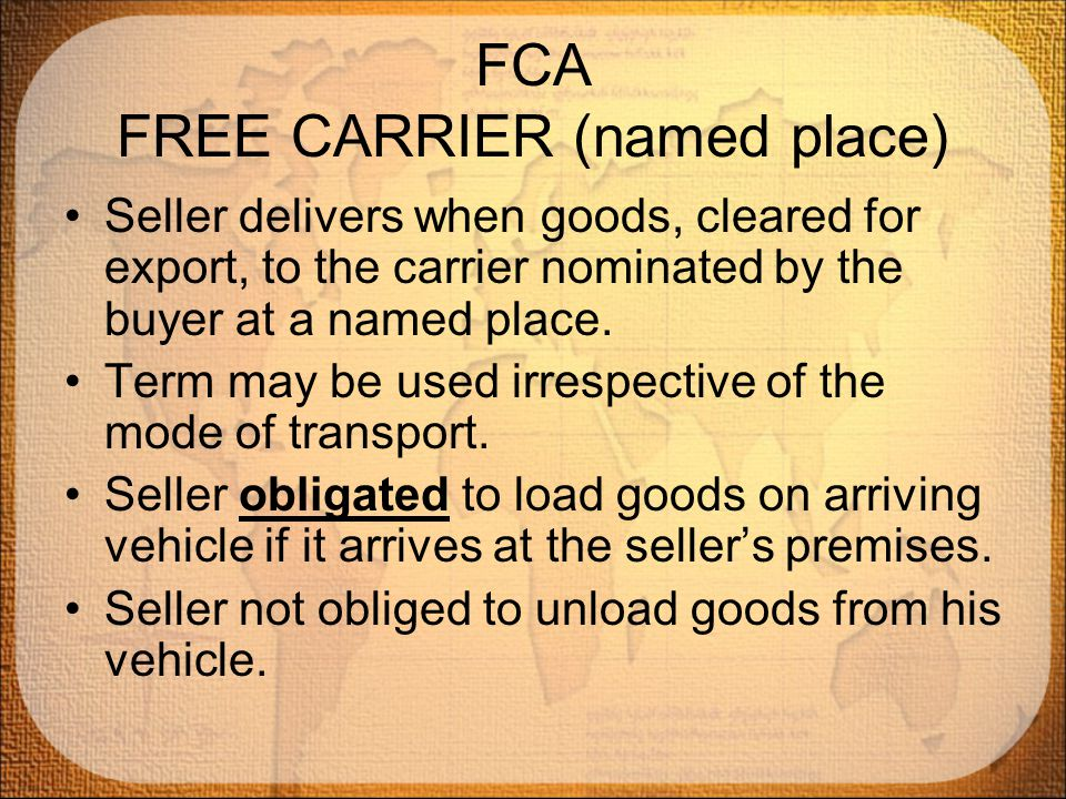 FCA FREE CARRIER (named place)