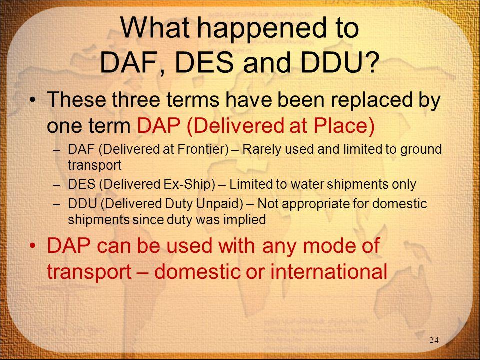 What happened to DAF, DES and DDU