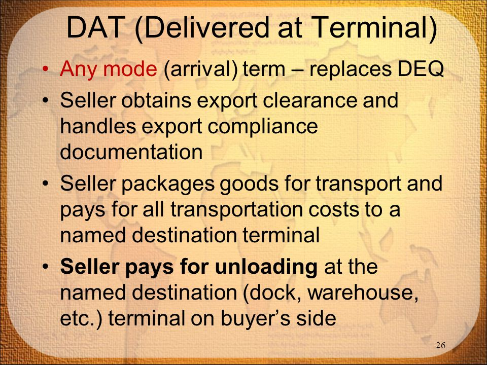 DAT (Delivered at Terminal)