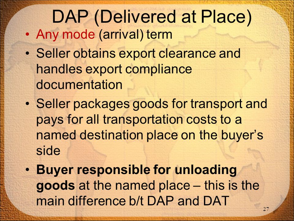 DAP (Delivered at Place)