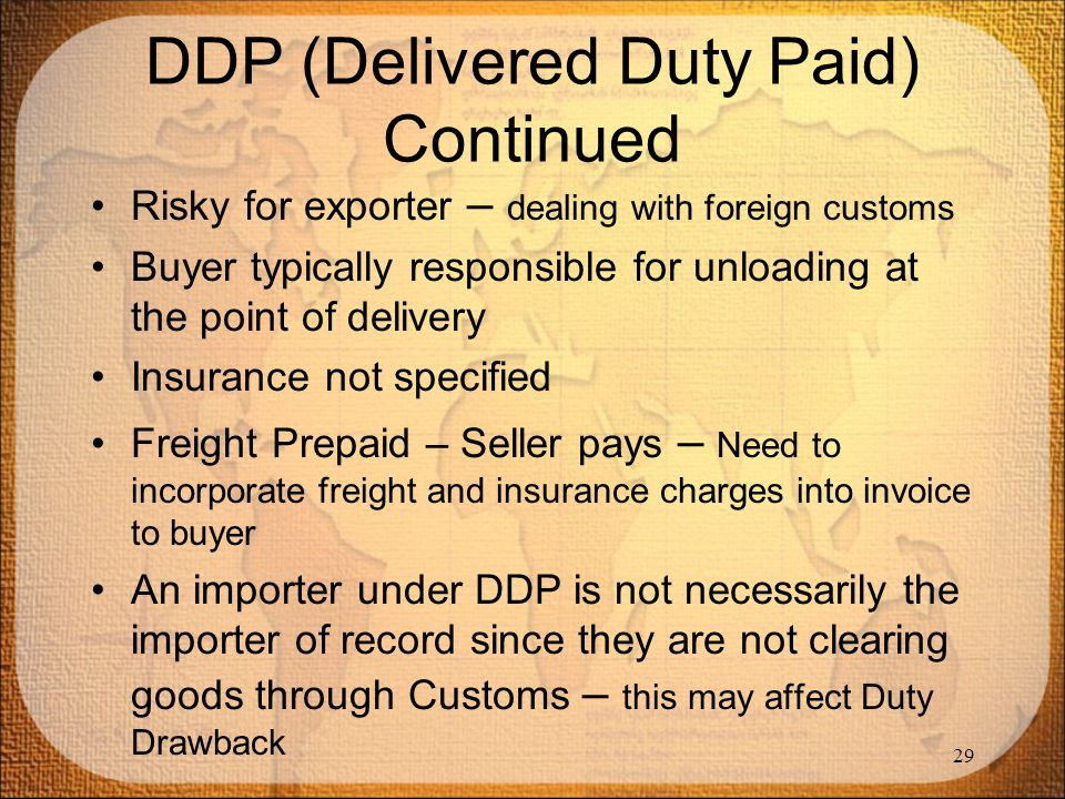 DDP (Delivered Duty Paid) Continued