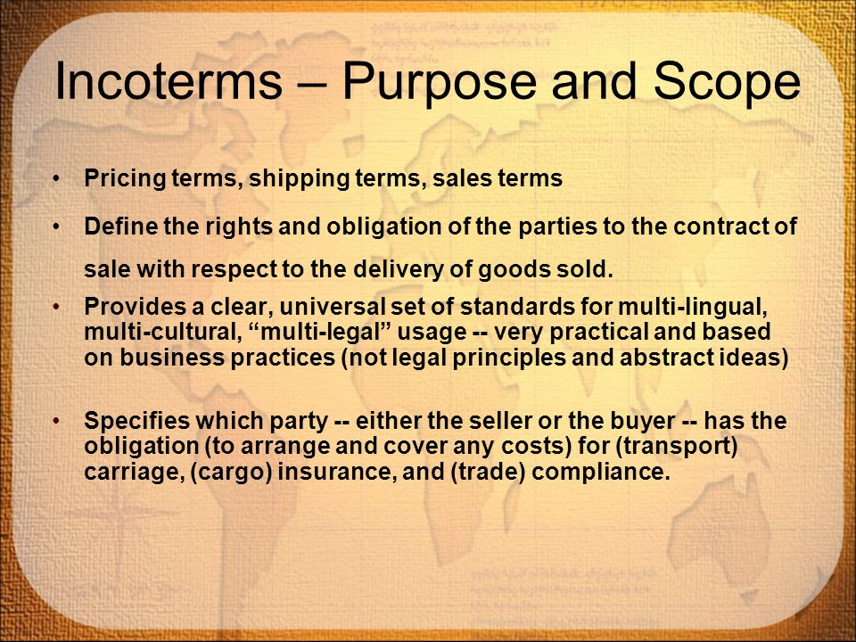 Incoterms – Purpose and Scope