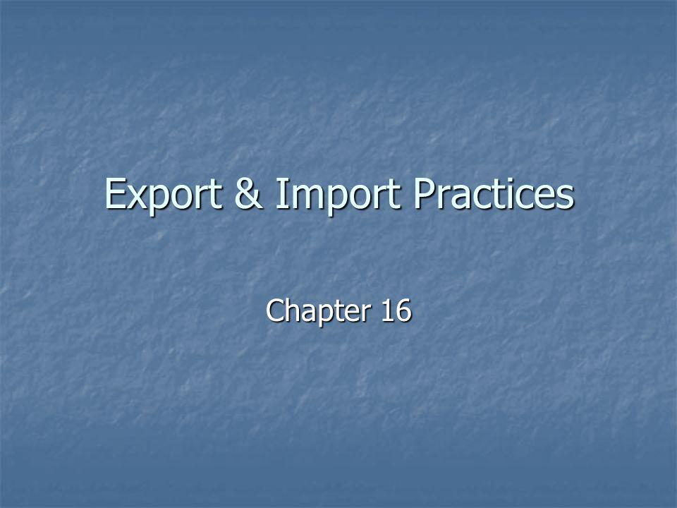Export & Import Practices