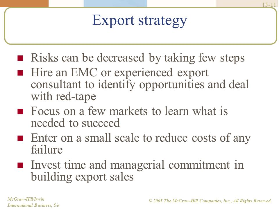 Export strategy Risks can be decreased by taking few steps