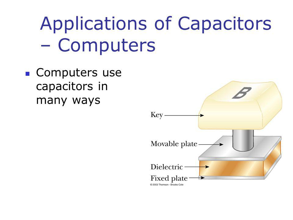 Applications of Capacitors – Computers