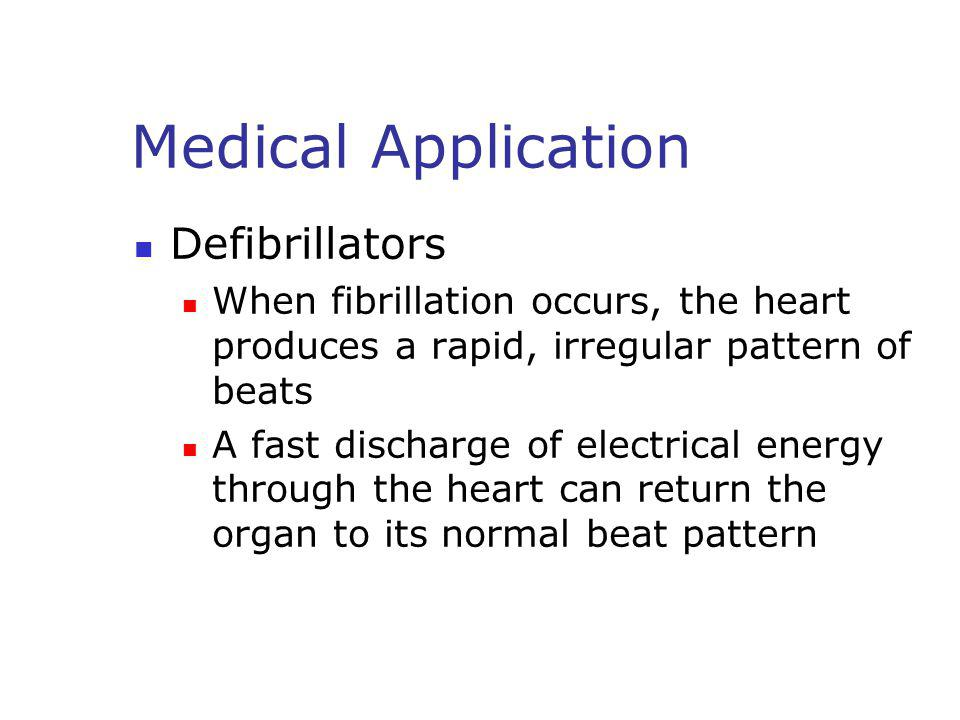 Medical Application Defibrillators