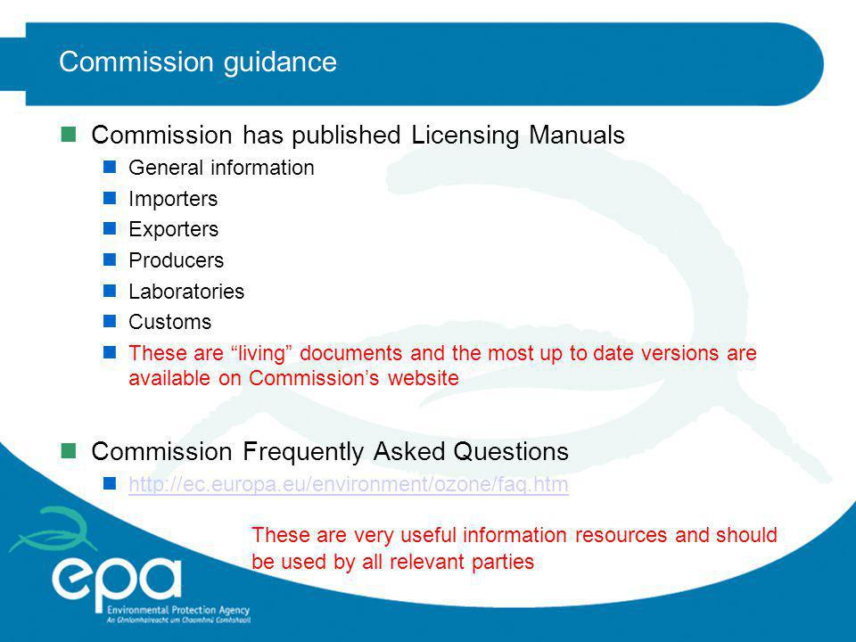 Commission guidance Commission has published Licensing Manuals