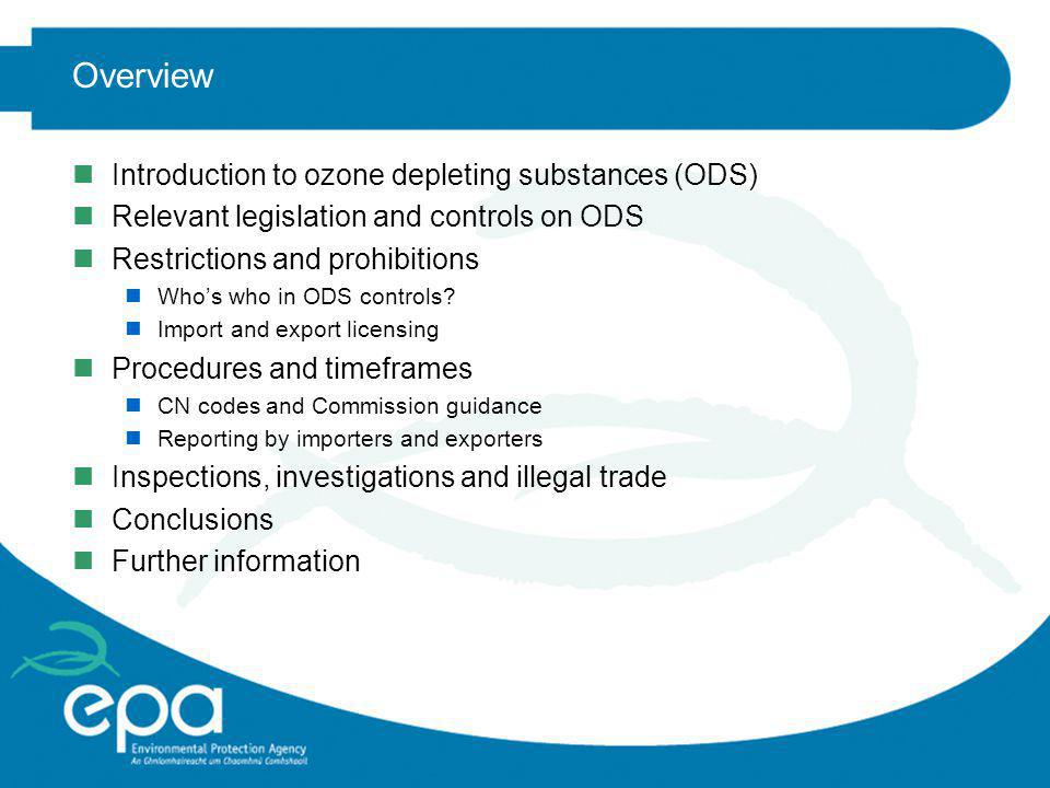 Overview Introduction to ozone depleting substances (ODS)