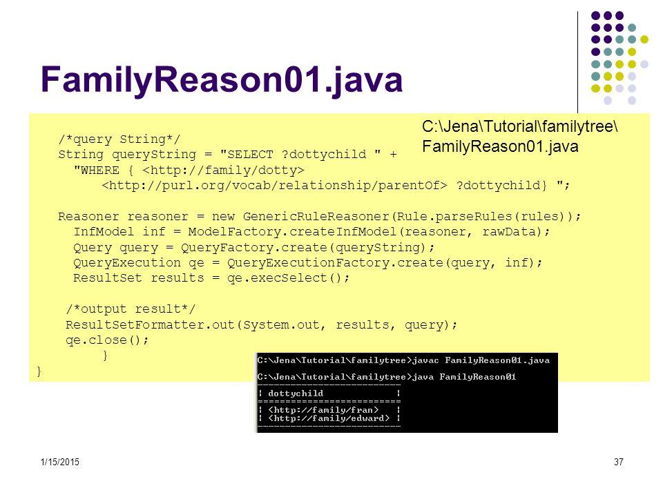 FamilyReason01.java C:\Jena\Tutorial\familytree\FamilyReason01.java