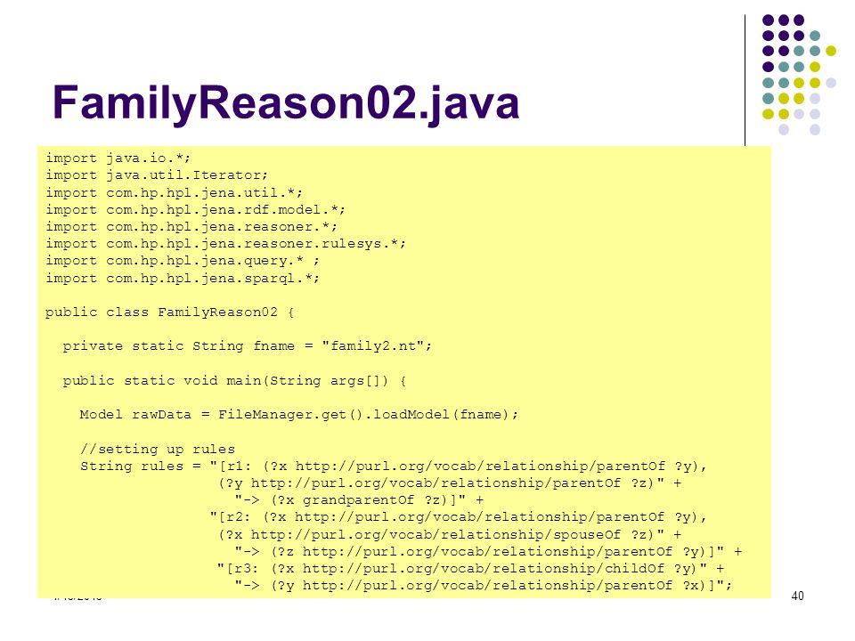 FamilyReason02.java import java.io.*; import java.util.Iterator;