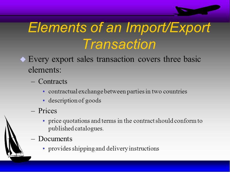 Elements of an Import/Export Transaction