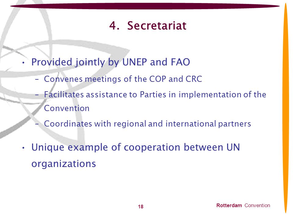 4. Secretariat Provided jointly by UNEP and FAO