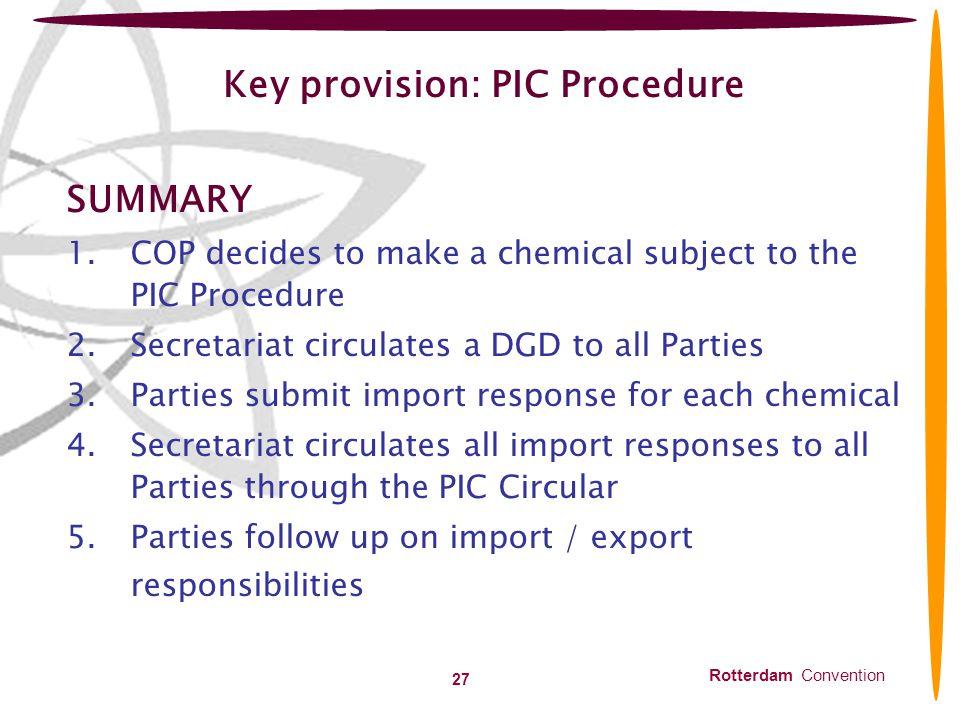 Key provision: PIC Procedure