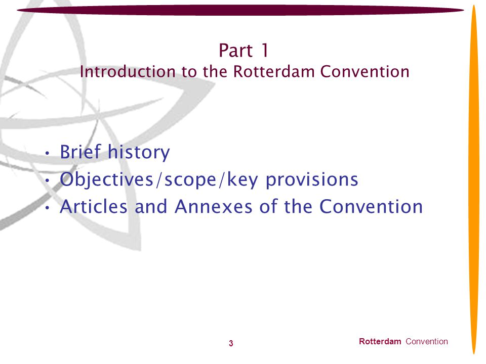 Part 1 Introduction to the Rotterdam Convention