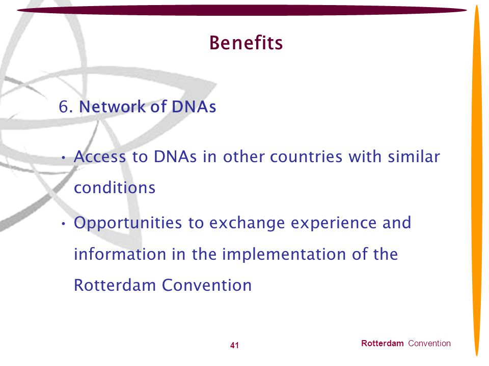 Benefits 6. Network of DNAs