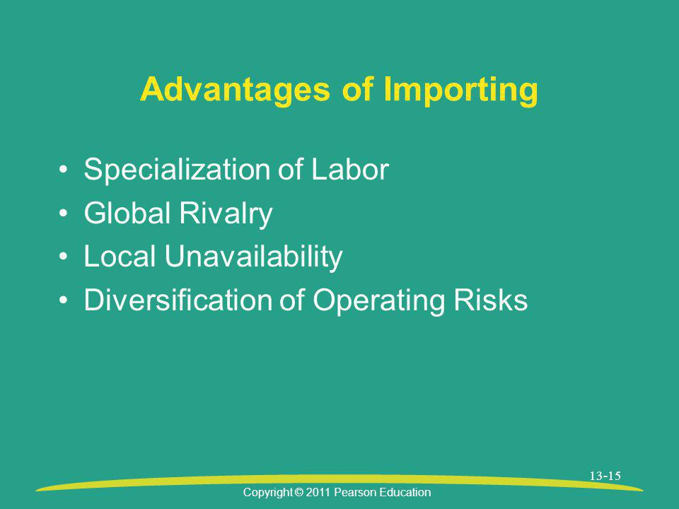 Advantages of Importing