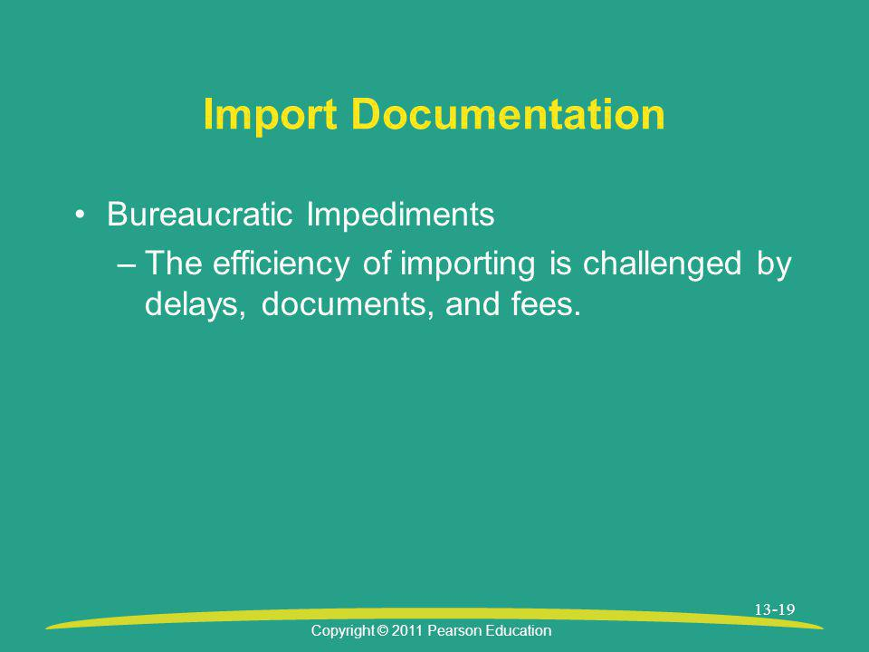 Import Documentation Bureaucratic Impediments