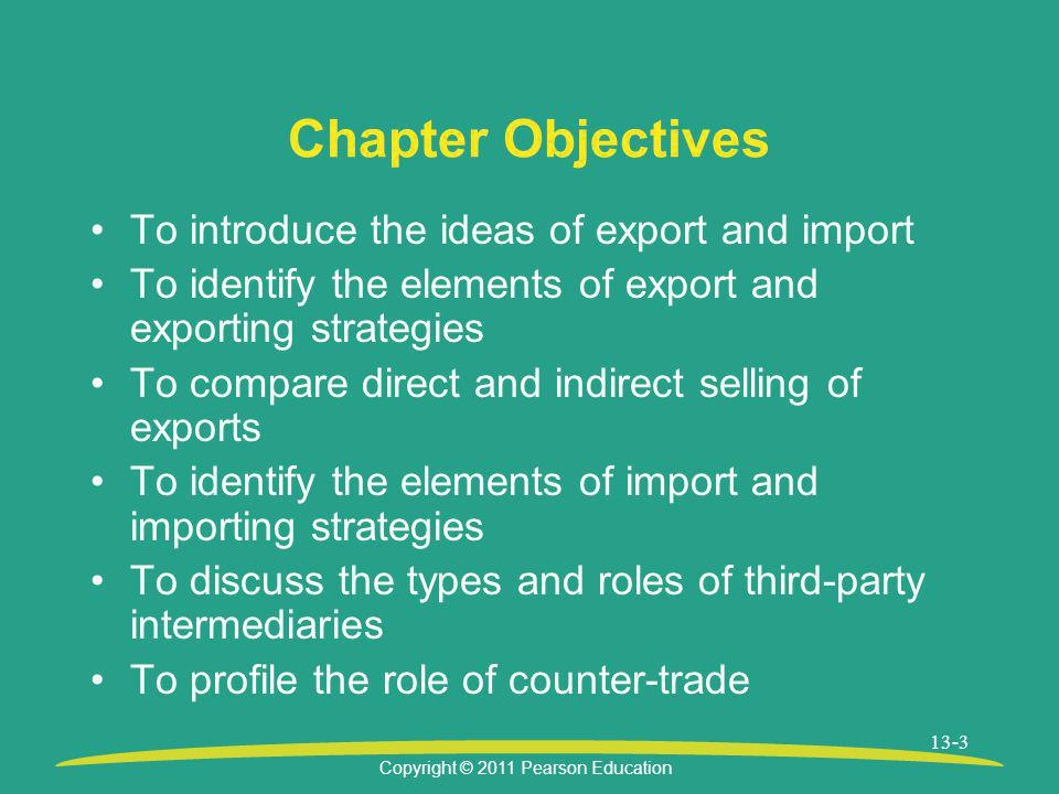 Chapter Objectives To introduce the ideas of export and import
