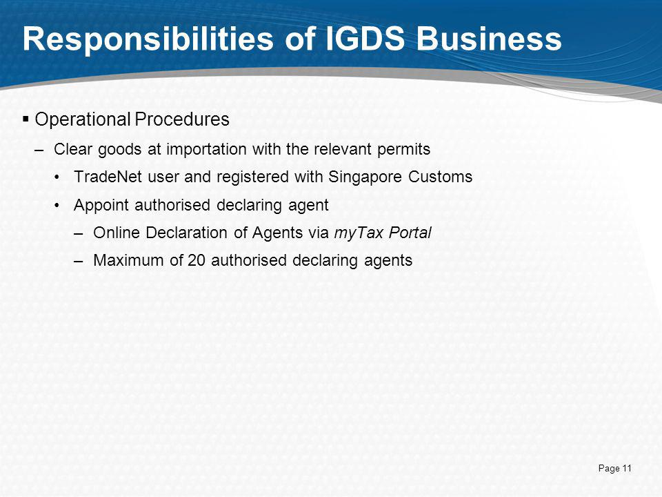Responsibilities of IGDS Business