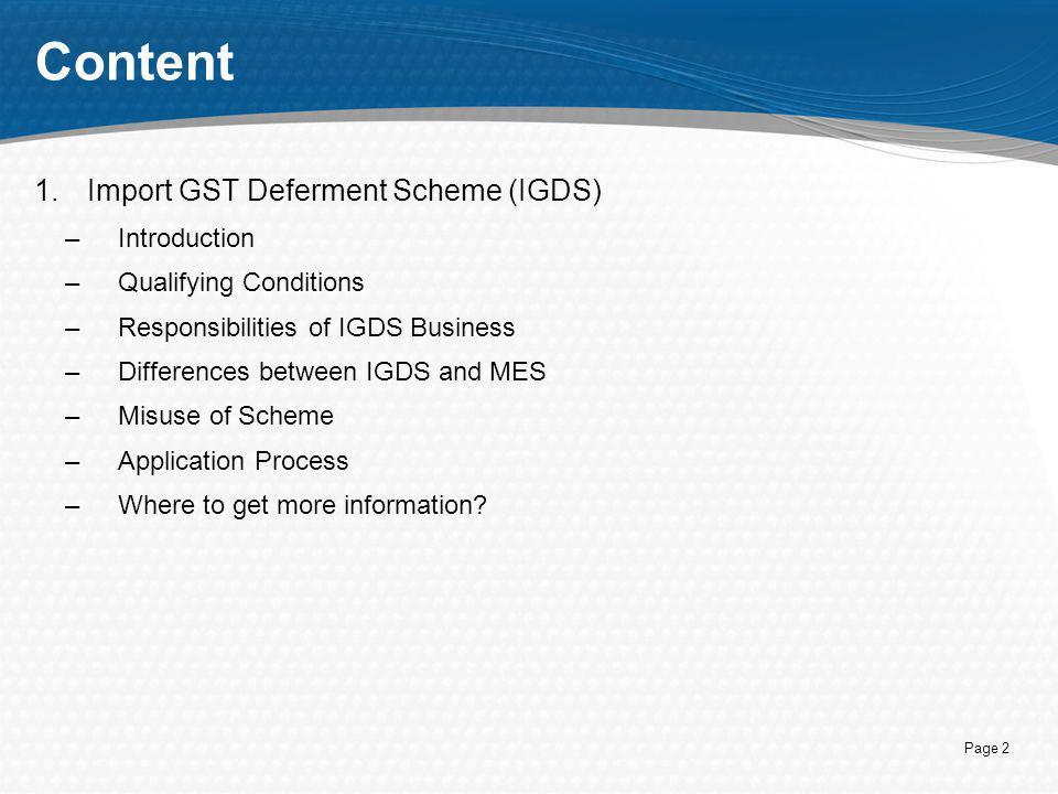 Content Import GST Deferment Scheme (IGDS) Introduction