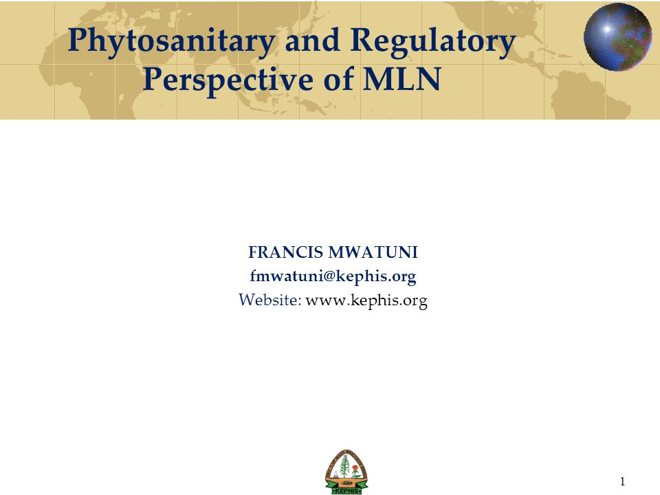 Phytosanitary and Regulatory Perspective of MLN