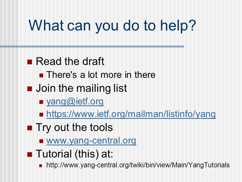 What can you do to help Read the draft Join the mailing list