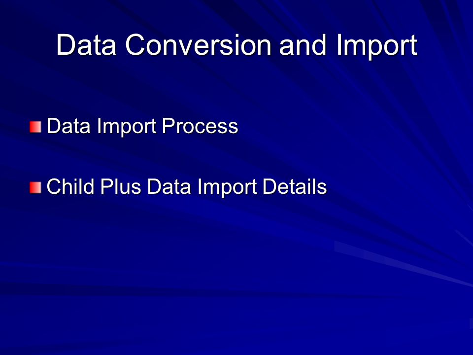 Data Conversion and Import