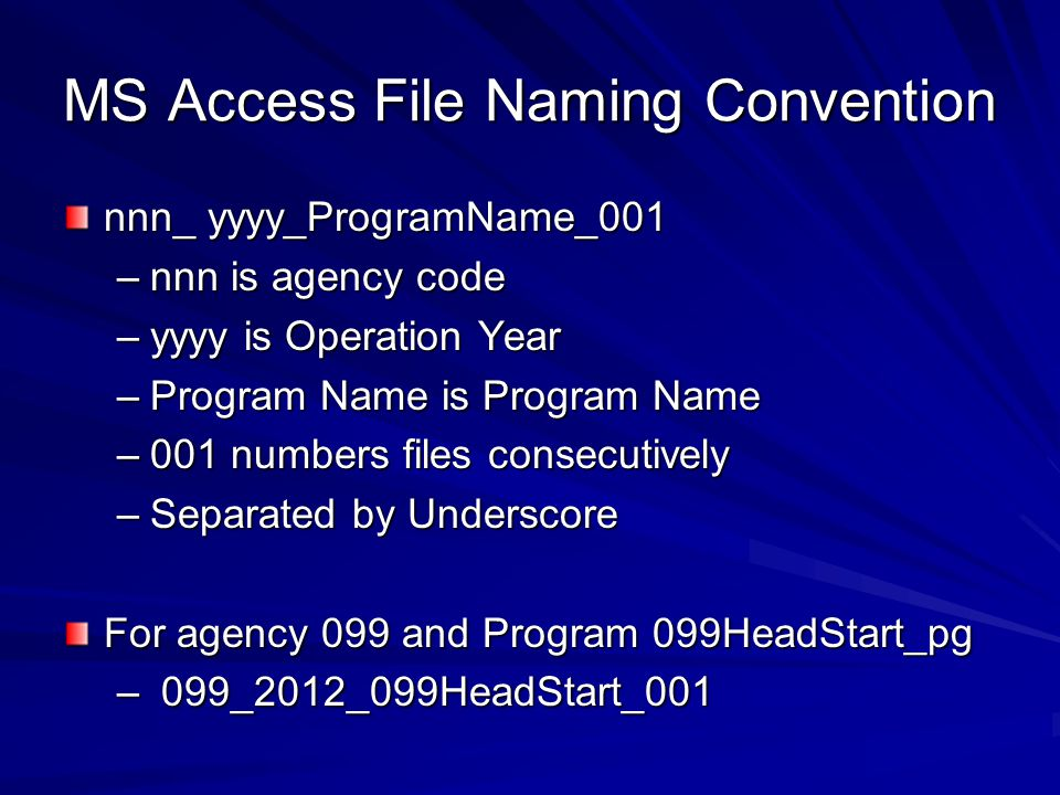 MS Access File Naming Convention