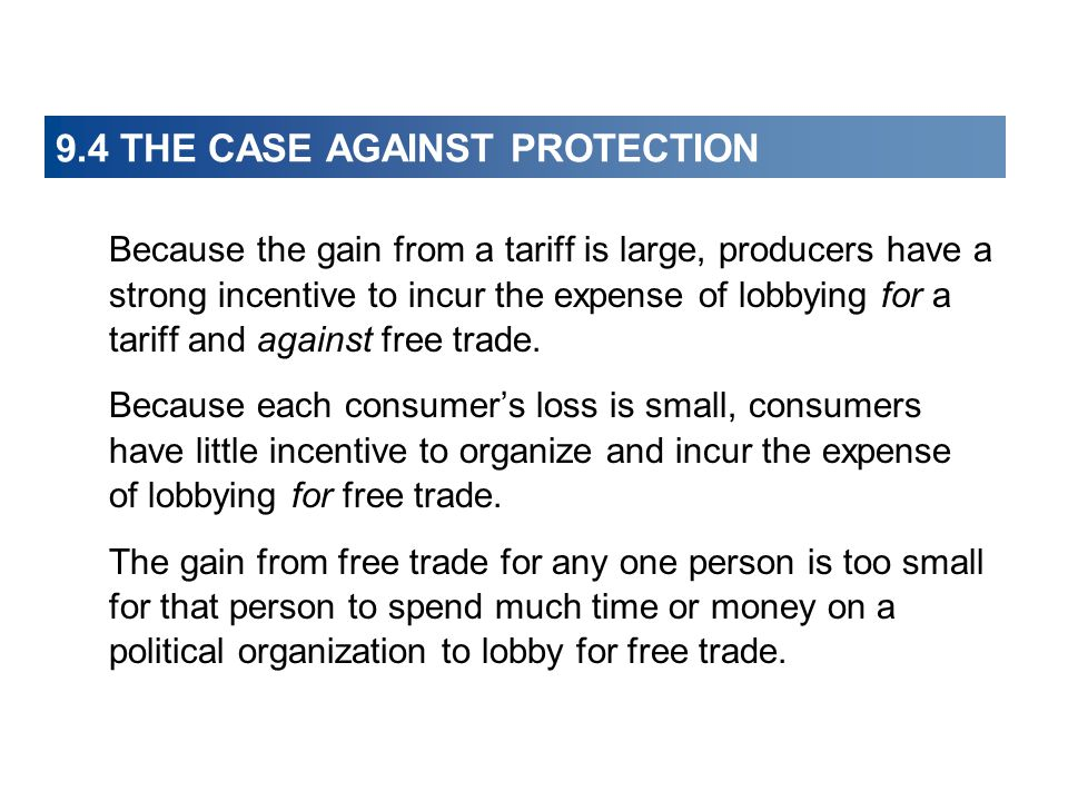 9.4 THE CASE AGAINST PROTECTION